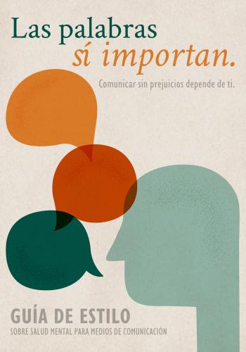 Las palabras sí importan. Comunicar sin prejuicios depende de ti